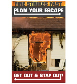 """""""Fire Strikes Fast... Plan Your Escape"""" Poster"""