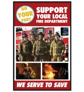 """Support Your Local Fire Department"" Poster"