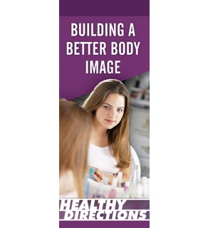 Healthy Directions: Building a Better Body Image Pamphlet