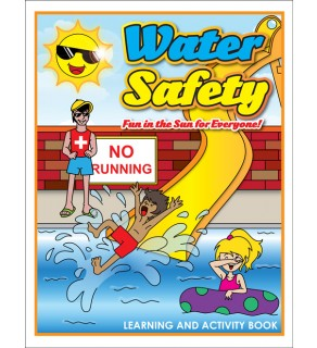 Water Safety - Fun in the Sun for Everyone Activity Book