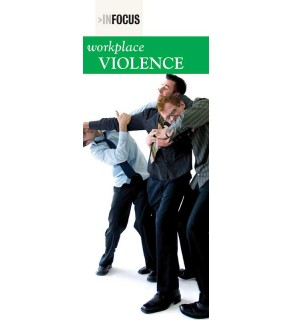 """InFocus: At Risk-Workplace Violence"" Pamphlet"