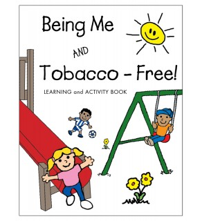 Being Me and Tobacco-Free! Activity Book