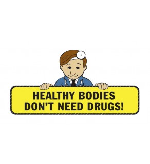 """""""Healthy Bodies Don't Need Drugs"""" Pledge Card"""