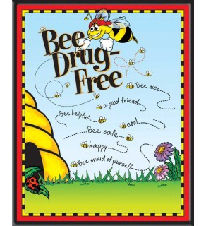 """""""Bee Drug-Free!"""" Poster"""
