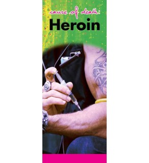 """In the Know -""""Cause of Death: Heroin"""" Pamphlet"""