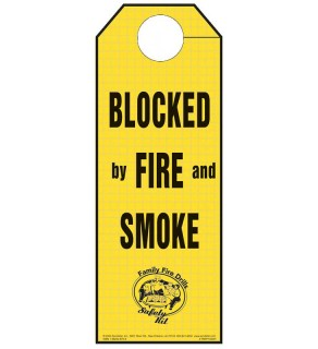 """Blocked by Fire and Smoke"" Doorhanger"