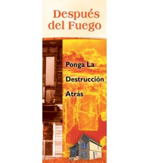 After a Fire: Put the Destruction Behind You Pamphlet in Spanish