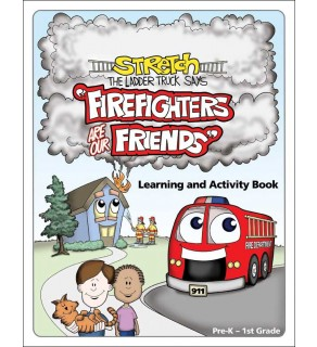 """Stretch the Ladder Truck's """"Firefighters Are Our Friends!"""" Activity Book"""