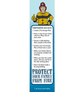 """""""Ace's Protect Your Family From Fire"""" Bookmark"""