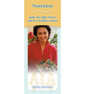 Nutrition:Make the Right Choices and Be a Healthy Woman Pamphlet