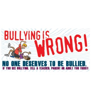 """Bullying is...Wrong"" Banner"