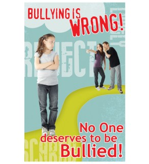 """""""Bullying is: Wrong"""" Poster"""
