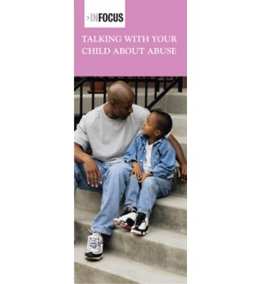 In Focus: Talking With Your Child About Abuse Pamphlet