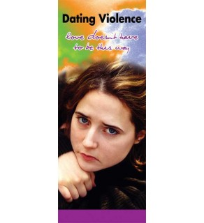 In The Know: Dating Violence-Love Doesn't Have To Be This Way Pamphlet