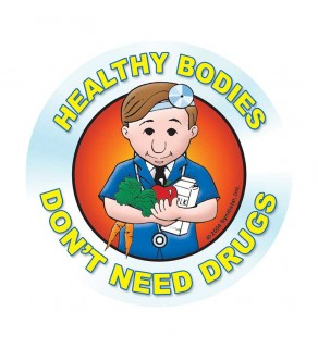 """Healthy Bodies Don't Need Drugs"" Sticker"