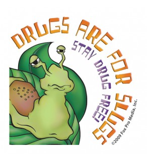 """""""Drugs are for Slugs - Stay Drug Free!"""" Removable Tattoo"""