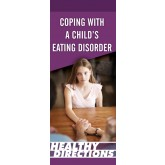 Healthy Directions: Coping with a Child's Eating Disorder Pamphlet