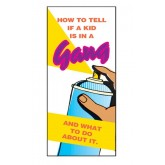 How To Tell If A Kid Is In A Gang And What To Do About It Pamphlet