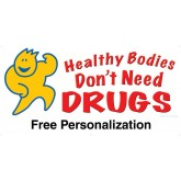 """Healthy Bodies Don't Need Drugs"" Banner"