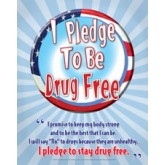 """I Pledge to be Drug Free"" Poster"