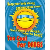 """Too Cool for Drugs"" Poster"