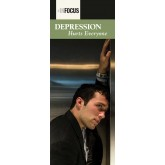 """In Focus: Depression Hurts Everyone"" Pamphlet"