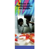 """""""In the Know: Over the Counter Drug Abuse, More Dangerous Than You Think"""" Pamphlet     SPANISH Version"""