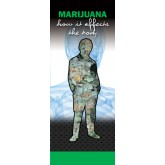 """In The Know: Marijuana - How It Affects the Body"" Pamphlet"