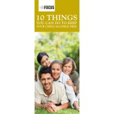 """Ten Things You Can Do to Keep Your Child Alcohol Free"" Pamphlet"