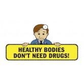 """Healthy Bodies Don't Need Drugs"" Pledge Card"