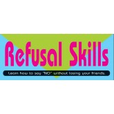 """Refusal Skills: Learn How to Say ""No"" Without Losing Your Friends""  Pamphlet"
