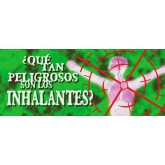 Just How Dangerous Are Inhalants Pamphlet SPANISH Version