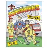 "The Protector in ""Firefighters: Real Life Superheroes Activity Book"