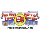 """Stay Fire Smart - Don't Get Burned!"" Banner"