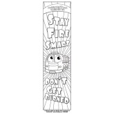"Stretch's Color-me ""Stay Fire Smart - Don't Get Burned!"" Bookmarks"