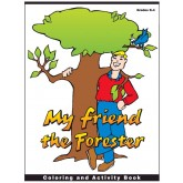 My Friend the Forester Activity Book