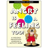 """Angry Is A Feeling Too!"" Activity Book"