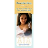 Breastfeeding  Why It's As Healthy For You As It Is For Your Baby Pamphlet
