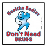 """Healthy Bodies Don't Need Drugs"" Removable Tattoo"