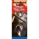 In the Know: Secondhand Smoke, Your Habit Hurts Others Pamphlet