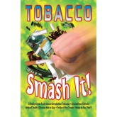 Saying No! Tobacco Smash It! Mini-Mag