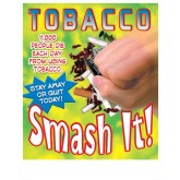 Saying No! Tobacco: Smash It! Poster