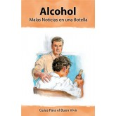 Insight: Alcohol-Bad News in a Bottle Booklet     SPANISH Version