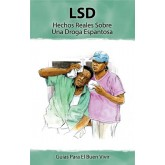 Insight: LSD - Real Facts About a Scary Drug Booklet     SPANISH Version