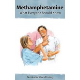 Insight: Methamphetamine - What Everyone Should Know Booklet