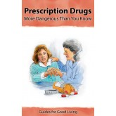 Insight: Prescription Drugs-More Dangerous Than You Know Booklet