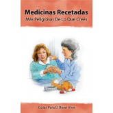 Insight: Prescription Drugs-More Dangerous Than You Know Booklet     SPANISH Version
