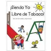 Being Me and Tobacco-Free! Activity Book     SPANISH Version