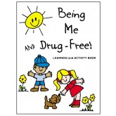 Being Me and Drug Free! Activity Book
