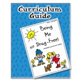 Being Me and Drug Free! Curriculum Guide